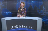 AzVision TV releases new edition of news in English for February 20 - VIDEO