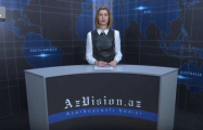AzVision TV releases new edition of news in English for March 19- VIDEO