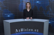 AzVision TV releases new edition of news in English for April 24- VIDEO
