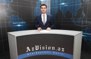 AzVision TV releases new edition of news in English for May 25 - VIDEO