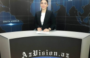 AzVision TV releases new edition of news in English for May 23- VIDEO