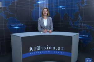 AzVision TV releases new edition of news in English for May 21 - VIDEO