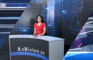 AzVision TV releases new edition of news in German for May 23 -   VIDEO