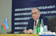 Despite its refusal, Armenia recognizes Azerbaijan's territorial integrity - Mammadyarov