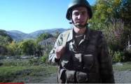 Azerbaijani serviceman in Karabakh:  Victory is ours!  -   VIDEO